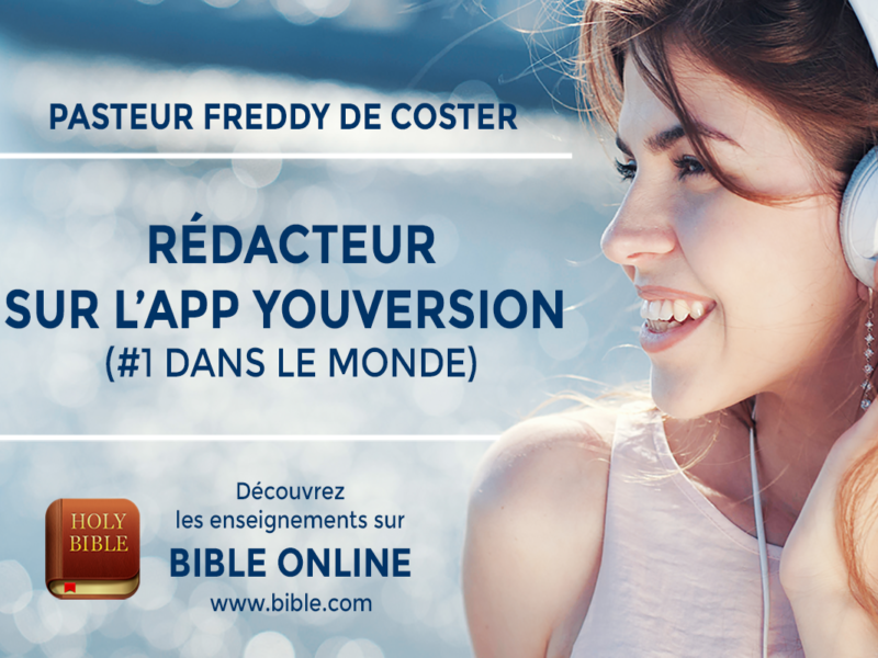 Freddy De Coster Rédacteur sur l'application Youversion #1 dans le monde